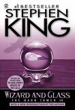 Wizard and Glass (The Dark Tower, Book 4) (Mass Market Paperback)