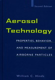 Aerosol Technology, 2/E(양장본 HardCover)-Properties, Behavior, and Measurement of Airborne Particles