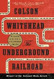 The Underground Railroad (Pulitzer Prize Winner)