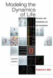 Modeling the Dynamics of Life : Calculus and Probability for Life Scientists