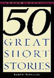 50 Great Short Stories (Mass Market Paperback/ Reissue Edition)