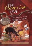 The Mystery of the Swimming Gorilla: Secret File #1 (Freaky Joe Club Secret File)