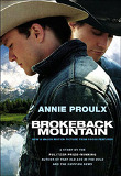 BROKEBACK MOUNTAIN: NOW A MAJOR MOTION PICTURE, PB