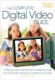 Complete Digital Video Guide