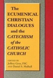 Ecumenical Christian Dialogues And the Catechism of the Catholic Church