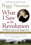 What I Saw at the Revolution: A Political Life in the Reagan Era (Paperback)