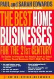 Best Home Businesses for the 21st Century