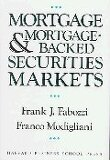 Mortgage and Mortgage-Backed Securities Markets (Harvard Business School Press Series in Financial S