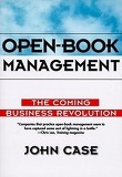 Open-Book Management: Coming Business Revolution, the