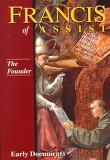 Francis of Assisi: Early Documents