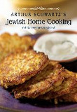 Arthur Schwartz's Jewish Home Cooking : Yiddish Recipes Revisited