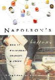 Napoleon's Buttons : 17 Molecules That Changed History