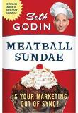 Meatball Sundae : Is Your Marketing Out of Sync?