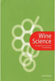 WINE SCIENCE: THE APPLICATION OF SCIENCE, HC