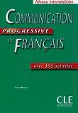 Communication progressive du francais: Niveau Intermediaire avec 365 activites
