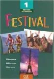 Festival 1: Methode de francais-Student edition