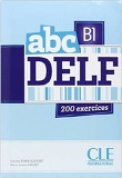 ABC DELF, B1 : 200 exercices(French Edition)