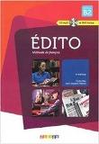 Edito niveau B2 2015 - livre + cd + dvd: Collection Edito