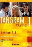 Tangram aktuell 1 - Lektion 1-4 : Kursbuch + Arbeitsbuch mit Audio-CD zum Arbeitsbuch