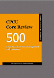 CPCU Core Review 500, Foundations of Risk Management and Insurance