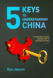 5 Keys to Understanding China (Paperback)