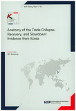 Anatomy of the Trade Collapse, Recovery, and Slowdown: Evidence from Korea