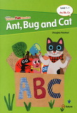 ANT BUG AND CAT