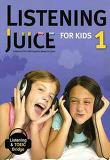 Listening Juice for Kids 1 : Listening & TOEIC Bridge