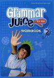 GRAMMAR JUICE FOR KIDS. 2(WORKBOOK)