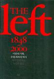 THE LEFT 1848~2000 미완의 기획, 유럽 좌파의 역사