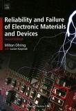 Reliability and Failure of Electronic Materials and Devices (Paperback/ 2nd Ed.)