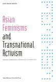 Asian Feminisms and Transnational Activism