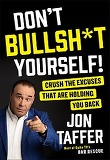 Don't Bullsh*t Yourself! (Hardcover)