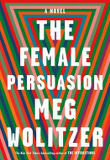 The Female Persuasion (Hardcover)