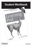 Learning Perl Student Workbook