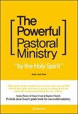 The Powerful Pastoral Ministry