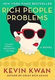 Rich People Problems : 영화 '크레이지 리치 아시안스' 원작소설 3편