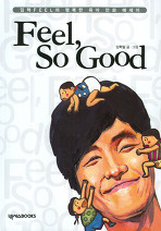 Feel, So Good