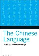 The Chinese Language: Its History and Current Usage (Paperback)