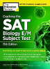 The Princeton Review Cracking the SAT Biology E/M Subject Test