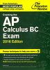 Cracking the AP Calculus BC Exam, 2016 (Paperback)