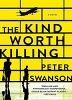 The Kind Worth Killing (Paperback)