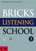 Bricks Listening School. 1(SB+AK+MP3CD)