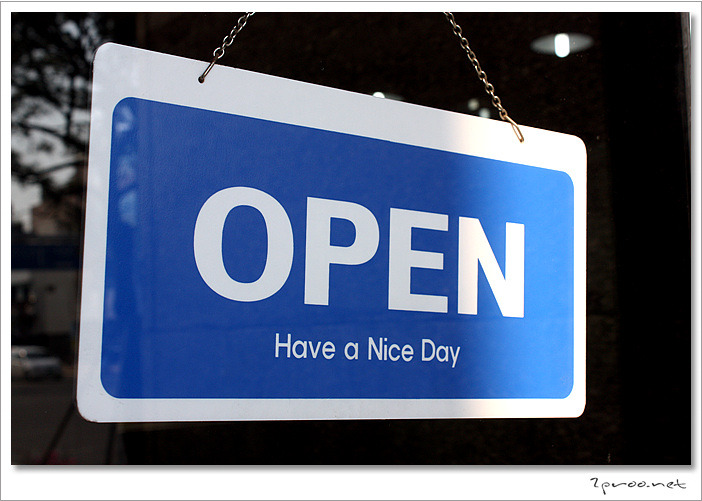 open, Have a nice day