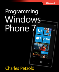 Programming Windows Phone 7 by Charles Petzold