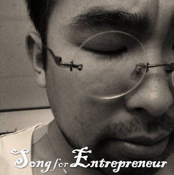 Song for Entrepreneur