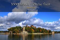 킹스턴 천섬 (1000 Islands) 크루즈 여행 (2014.10.11)