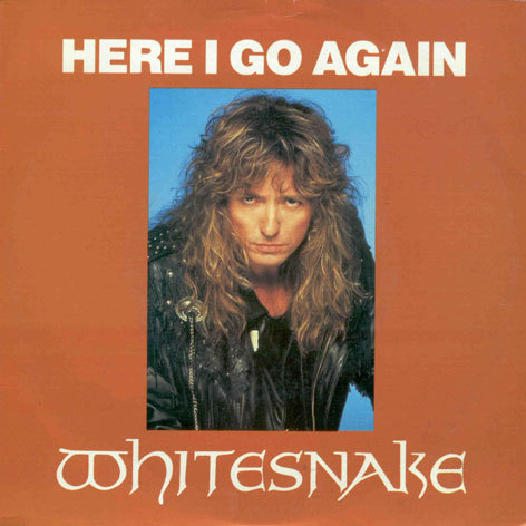 Here I Go Again-Whitesnake