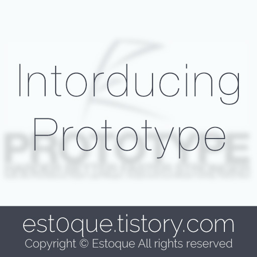 Introducing Prototype
