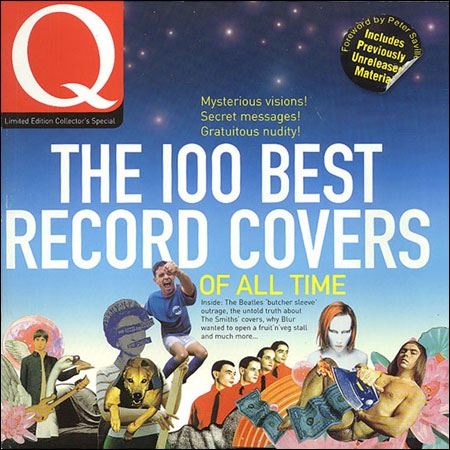 Q The 100 Best Record Covers Of All Time: Limited Edition Collectors Special